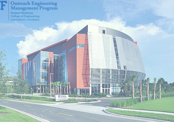 UF Outreach Engineering Management Program | Herbert Wertheim College of Engineering